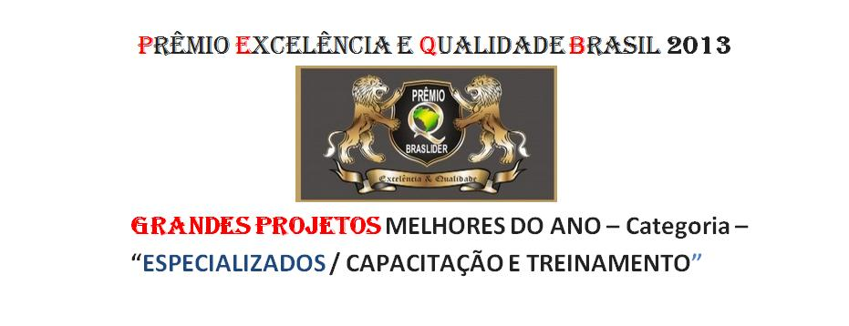 Premioexcelenciaequalidadebrasil2013