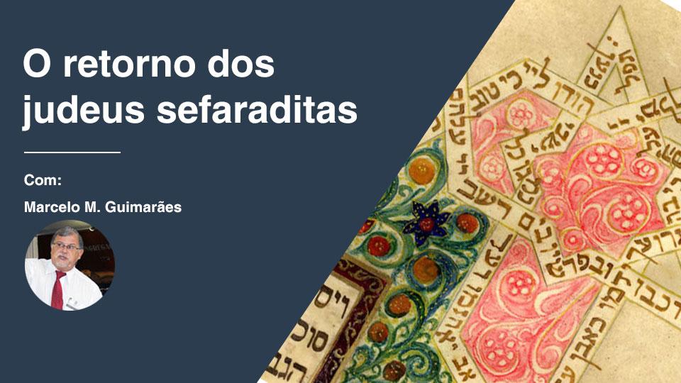 O retorno dos judeus sefaraditas2