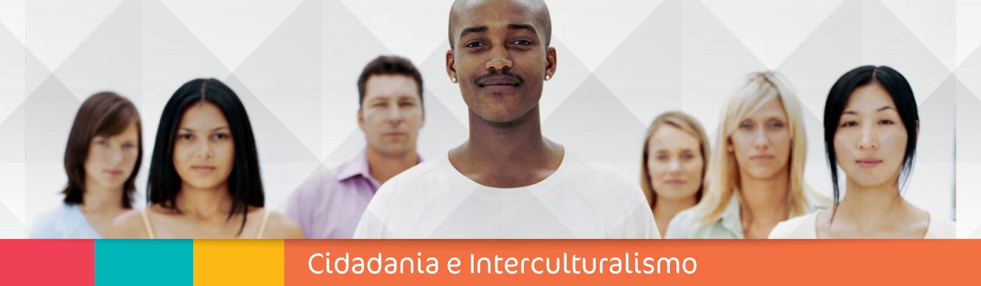 Cidadania interculturalismo 1