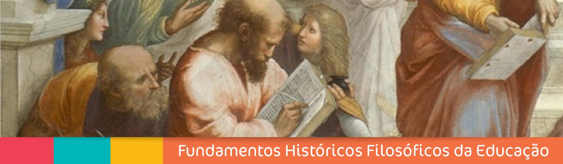 Fundamentos historicos filosoficos educacao 1
