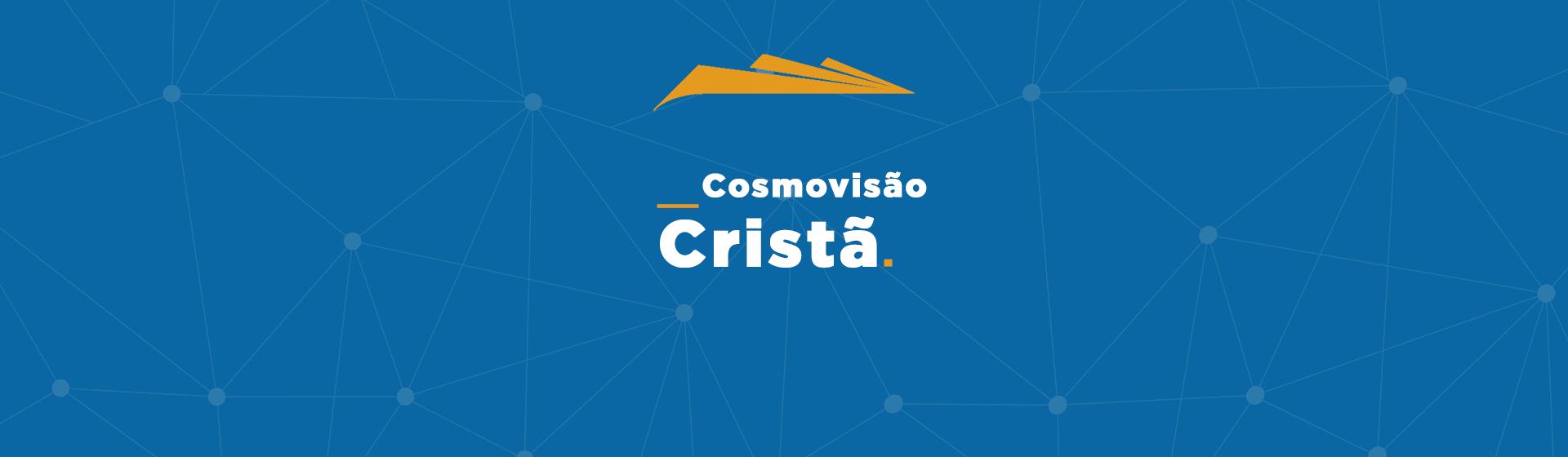 16 intro cosmovis%c3%a3o%2bcrist%c3%a3