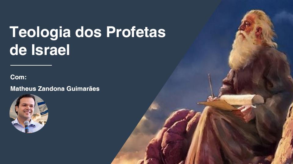 Teologia dos profetas de israel 02