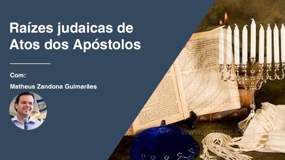 Raizes judaicas de atos dos apostolos