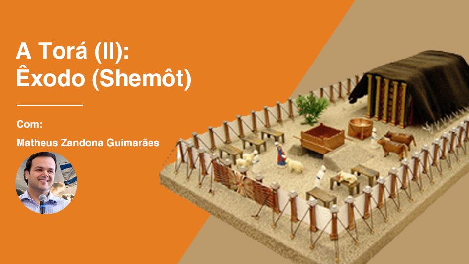 A tora ii exodo shemot