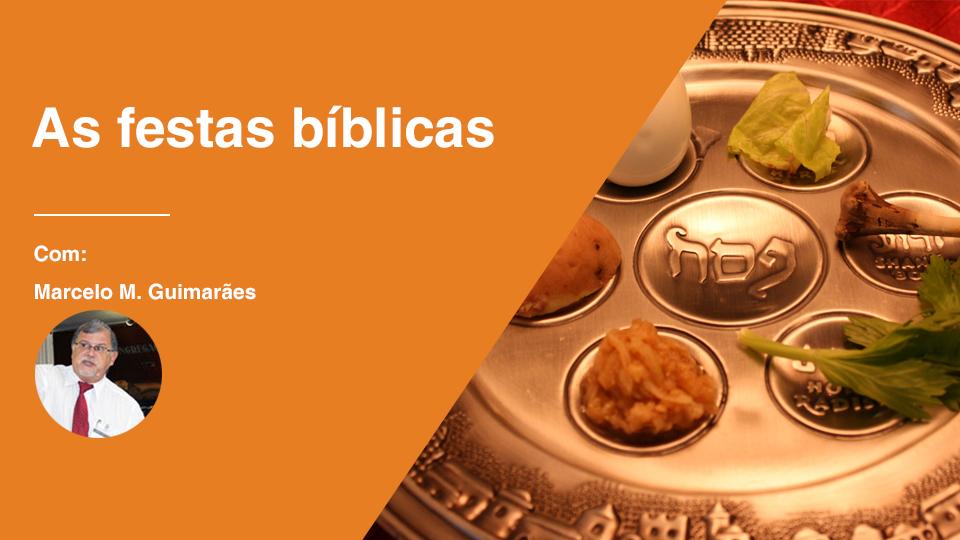 As festas biblicas
