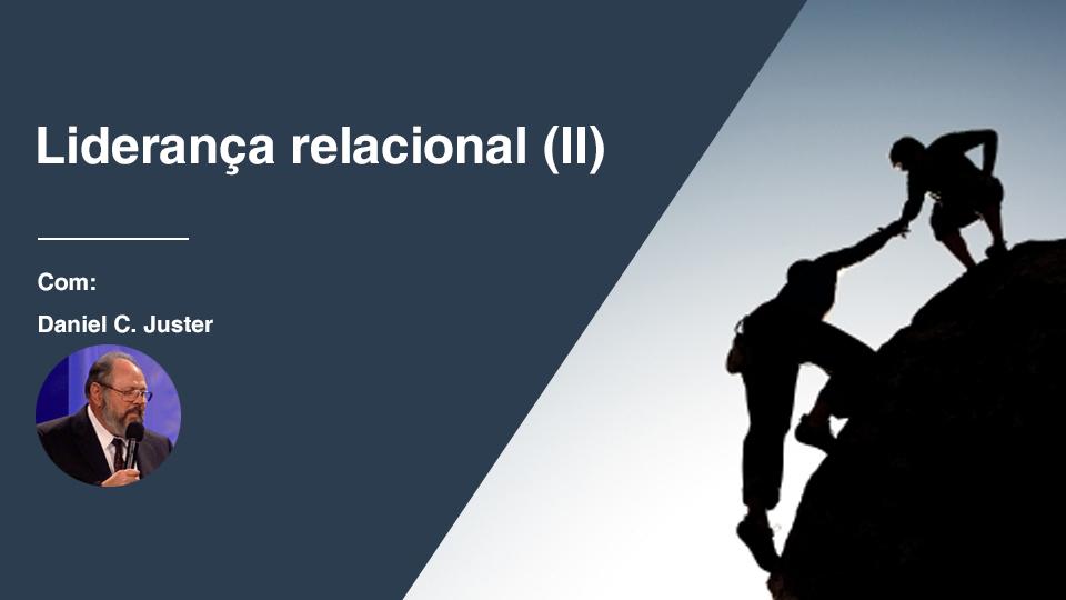 Lideranca relacional ii