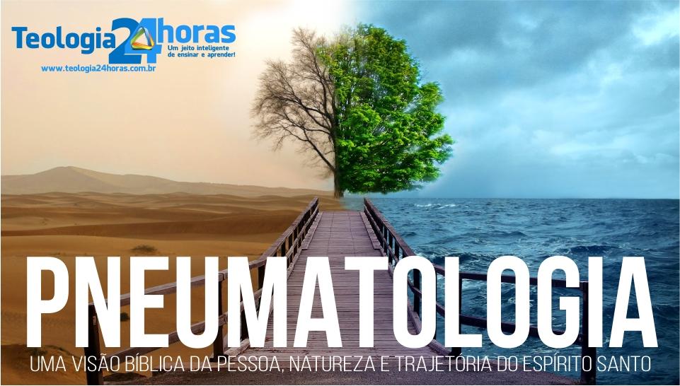 Destaque pneumatologia
