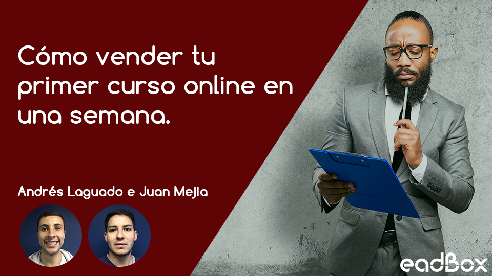 C%c3%b3mo vender tu primer curso online en una semana
