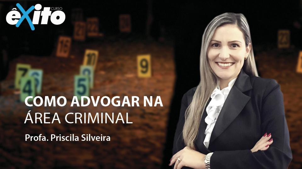 Como advogar na area criminal