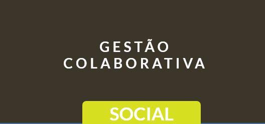 Gestao colaborativa social