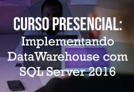 M implementando%20datawarehouse%20com%20sqlserver2016%20 1