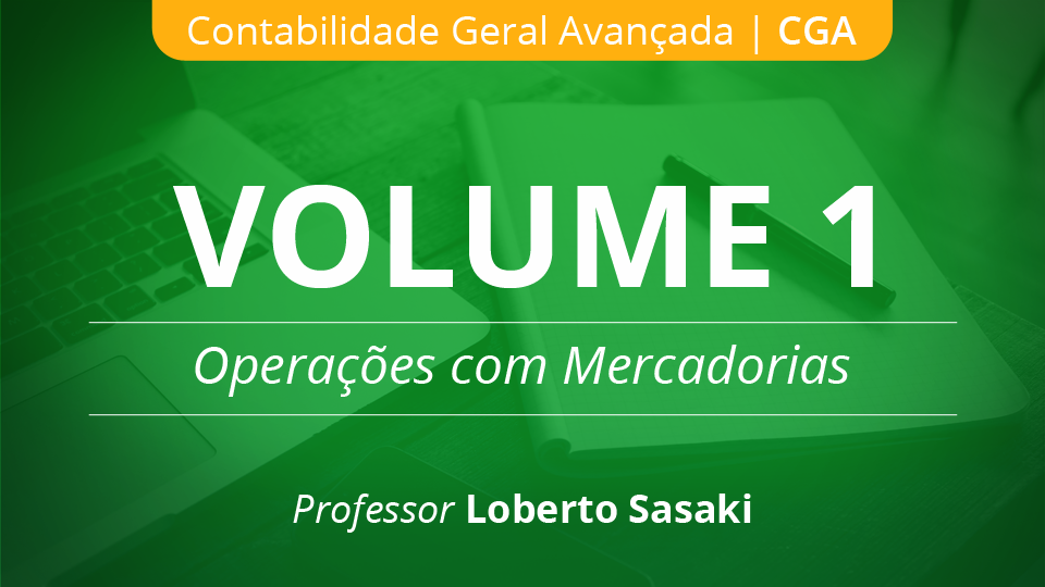 01 volume 1 opera%c3%a7%c3%b5es com mercadorias loberto sasaki 003