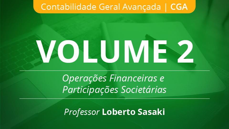02 volume 2 opera%c3%a7%c3%b5es financeiras e participa%c3%a7%c3%b5es societ%c3%a1rias loberto sasaki 003