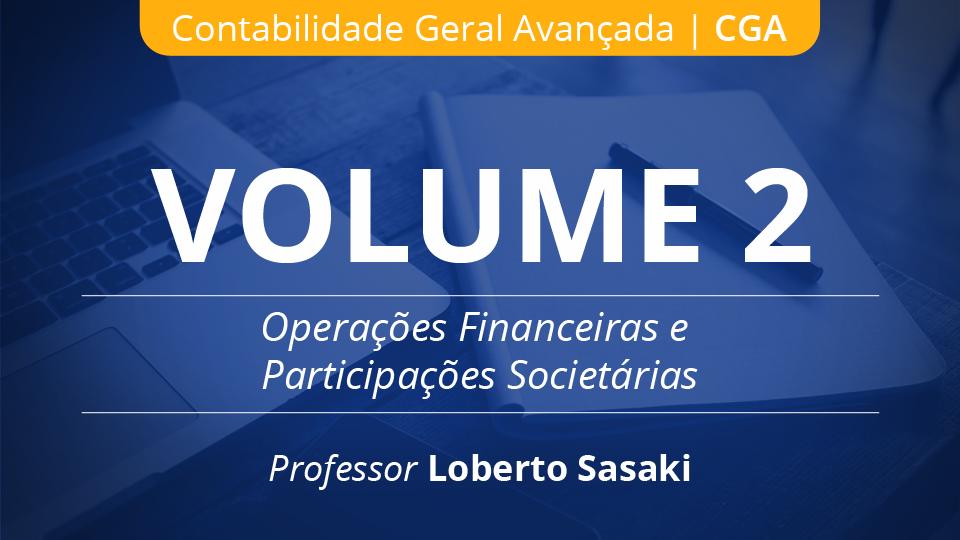 02 volume 2 opera%c3%a7%c3%b5es financeiras e participa%c3%a7%c3%b5es societ%c3%a1rias loberto sasaki