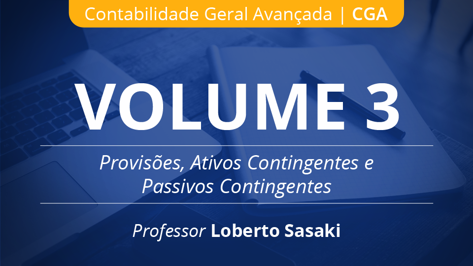 03 volume 3 provis%c3%b5es ativos e passivos contingentes loberto sasaki
