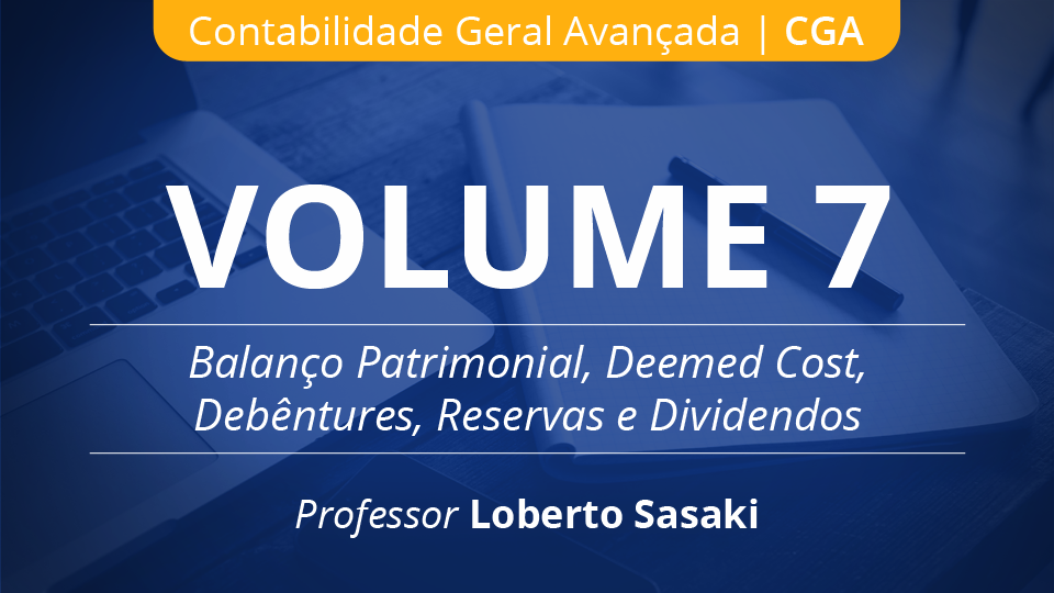 07 volume 7 balan%c3%a7o patrimonial  loberto sasaki