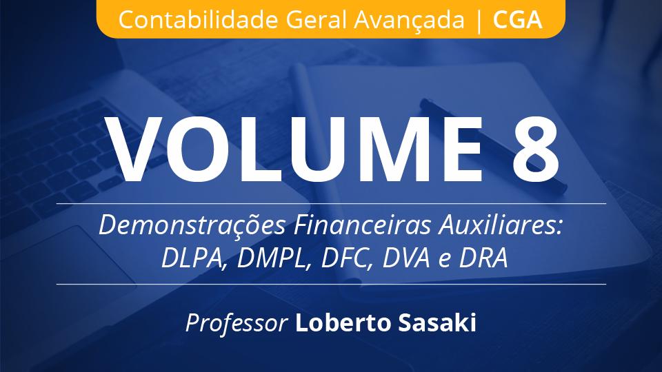 08 volume 8 demonstra%c3%a7%c3%b5es financeiras auxiliares loberto sasaki
