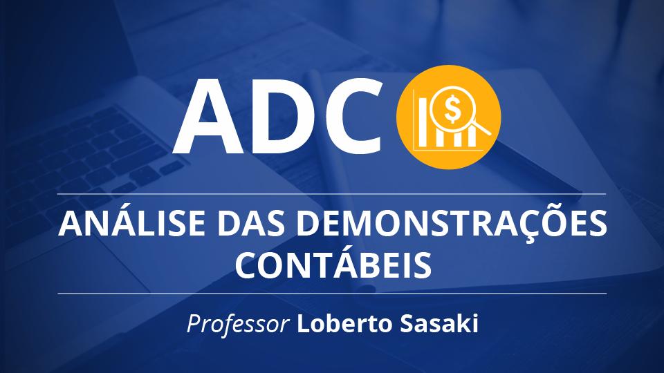 Analise das demonstracoes contabeis adc professor loberto sasaki