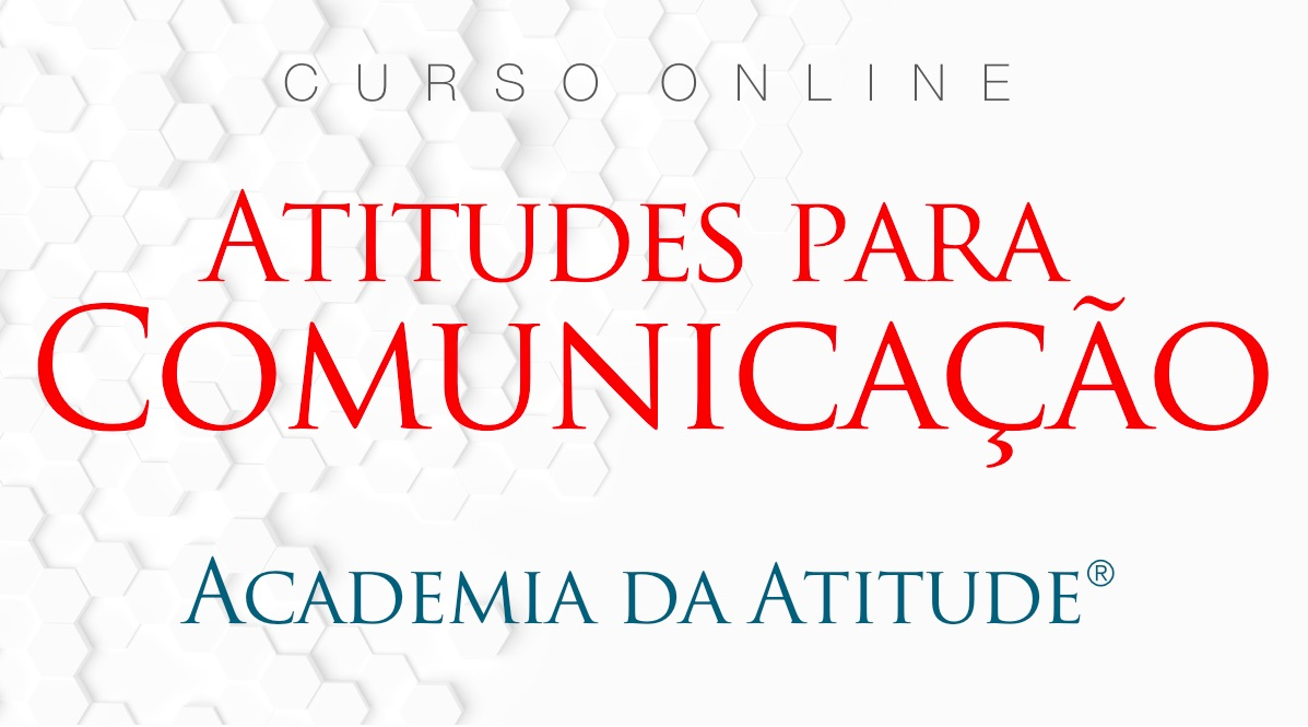 Atitudes comunicac%cc%a7a%cc%83o