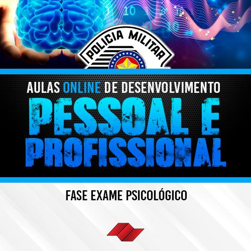 Fase exames psicologicos pm sp desenvolvimento pessoal profissional