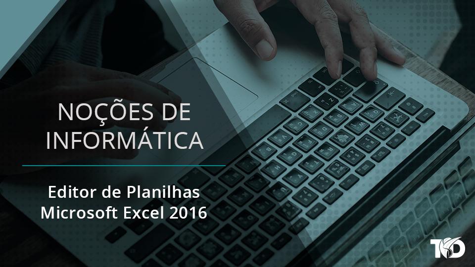 Card nocoesdeinformatica editor de planilhas   microsoft excel 2016