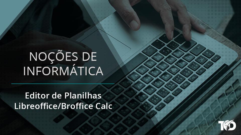 Card nocoesdeinformatica editor de planilhas   libreoffice broffice calc