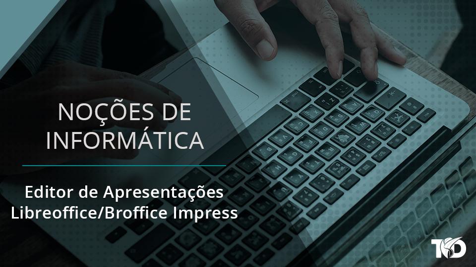 Card nocoesdeinformatica editor de apresenta%c3%a7%c3%b5es   libreoffice broffice impress