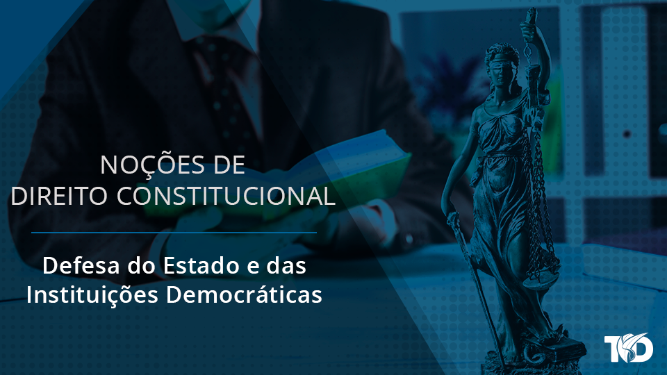 Card direitoconstitucional defesa do estado e das instituicoes democraticas