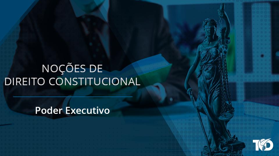 Card direitoconstitucional poder executivo