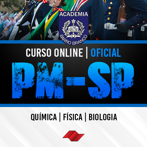 Oficial pm sp curso online quimica fisica biologia