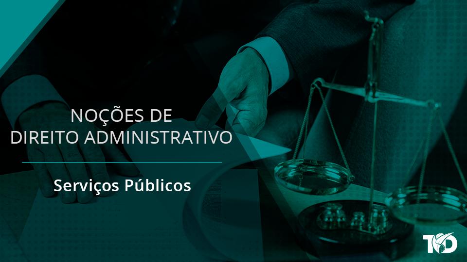 Card direitoadministrativo servi%c3%a7os p%c3%bablicos