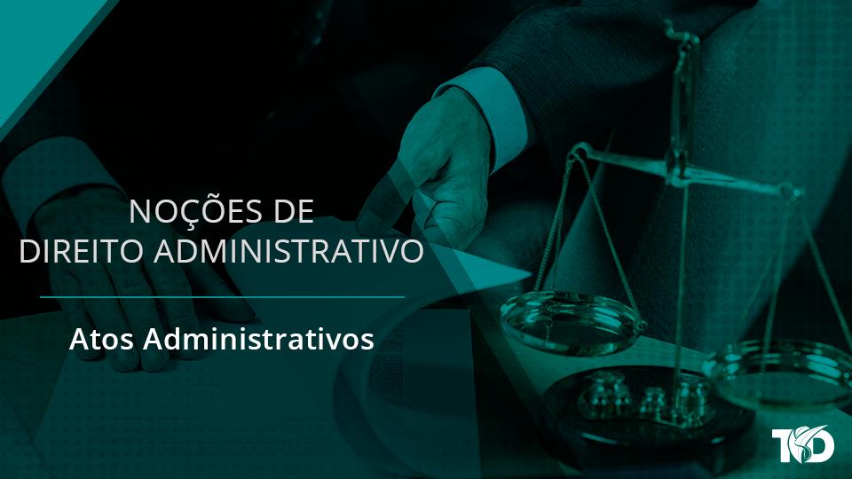 Card direitoadministrativo atos administrativos