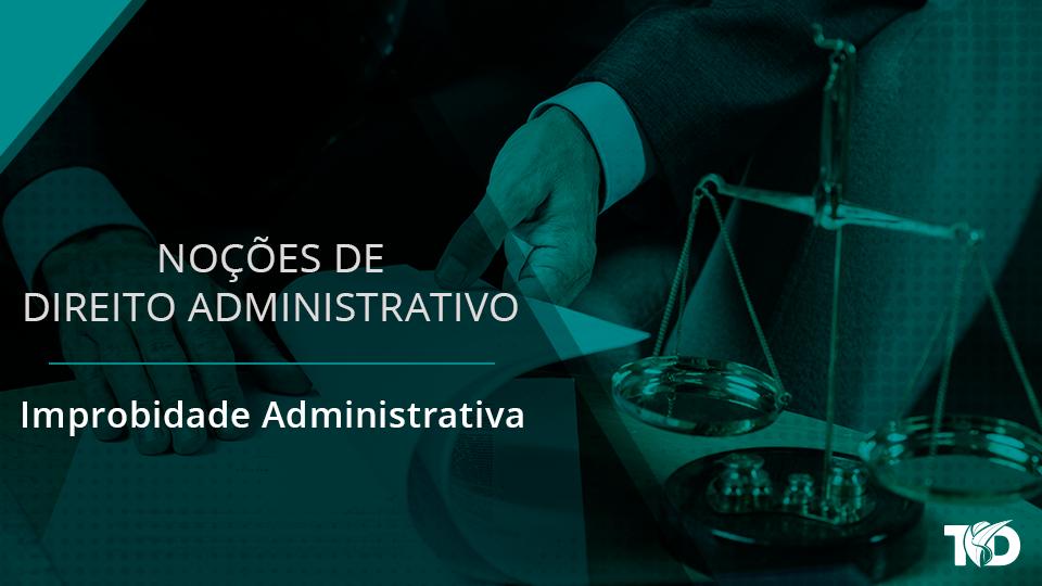 Card direitoadministrativo improbidade administrativa