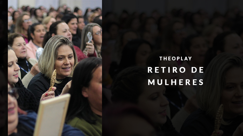 Retiro%2bde%2bmulheres theoplay 960x540