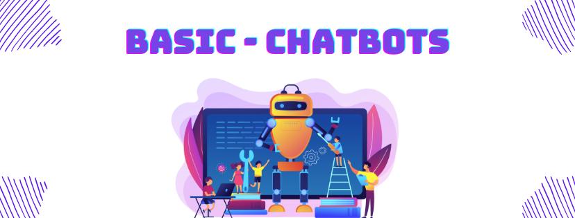 Basic chatbots