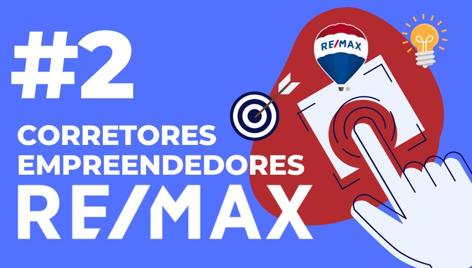 Trilha 2: Corretores Empreendedores RE/MAX
