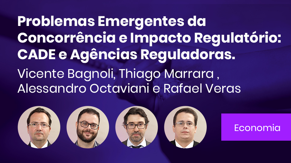 Banner card problemas emergentes da concorrencia e impacto regulatorio cade e agencias reguladoras