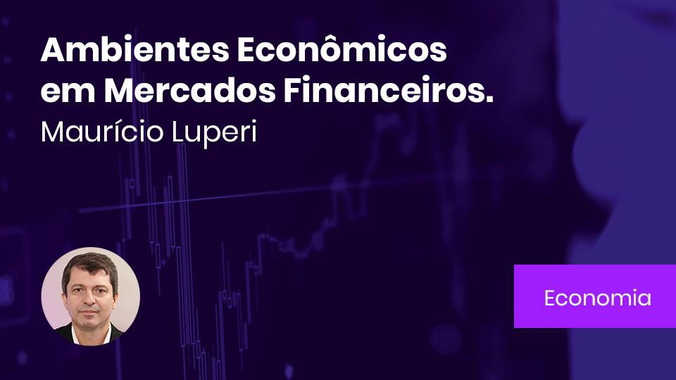 Banner card ambientes economicos em mercados financeiros