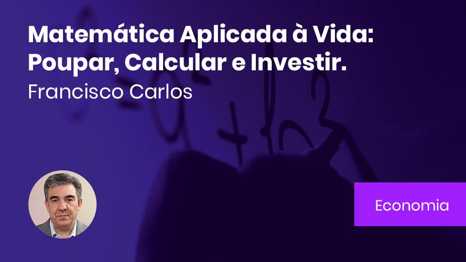 Banner card matematica aplicada a vida poupar calcular e investir