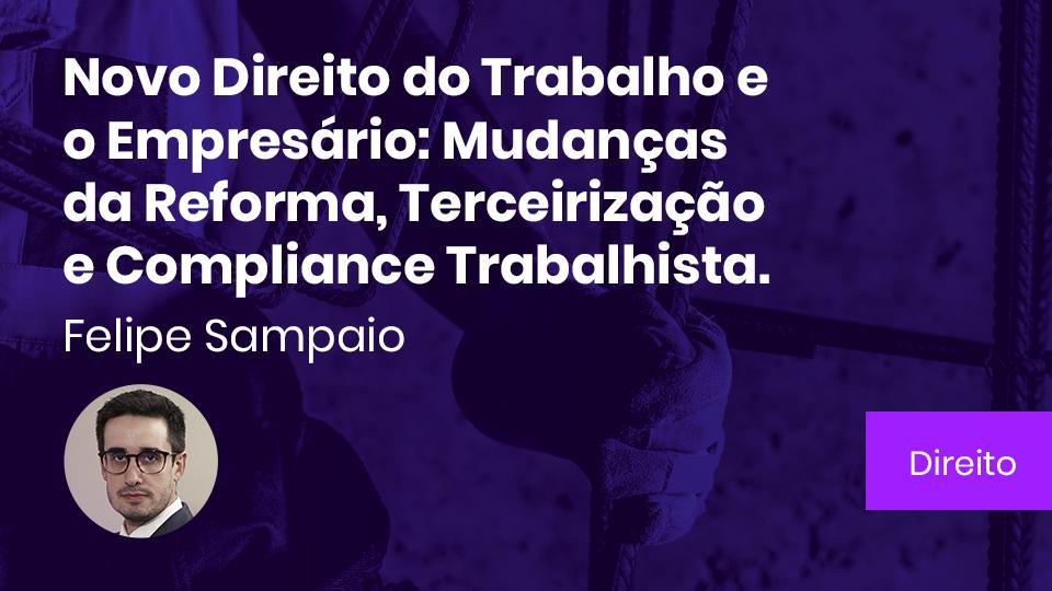 Banner card novo direito do trabalho e o empresario mudancas da reforma terceirizacao e compliance trabalhista