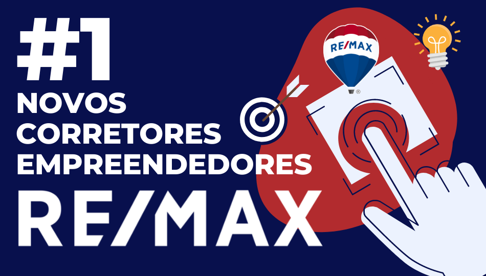 Trilha 1: Novos Corretores Empreendedores RE/MAX