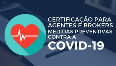 Certificação para Agentes e Brokers - Prevenção contra COVID-19