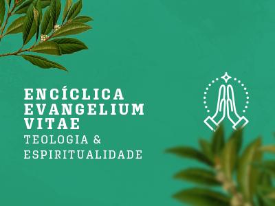 Enciclica evangelium vitae