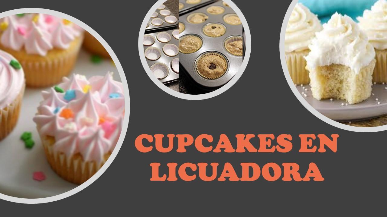 Cupcakes%2ben%2blicuadora