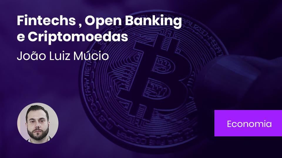 Card fintechs openbanks criptomoedas
