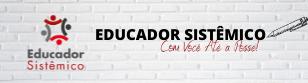 EDUCADOR SISTÊMICO - Profª Ana Vital