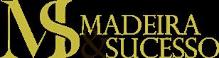 Madeira&Sucesso